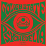 Golden State Psychedelia [Explicit]
