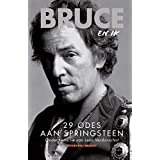 Bruce en ik: 25 odes aan Bruce Springsteen