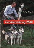 Hundeerziehung 2000: Irrtumsfreies Lernen