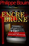 Encre brune (French Edition)