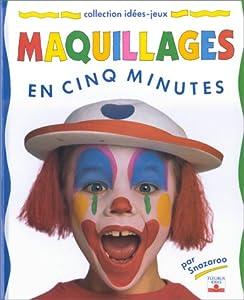 """Afficher """"Maquillages en cinq minutes"""""""