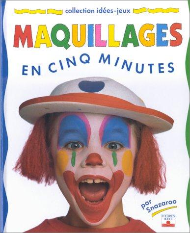 Maquillages en cinq minutes