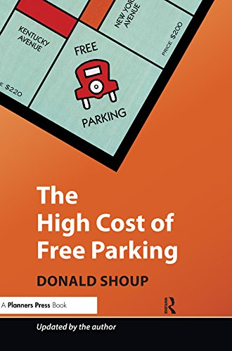 The High Cost of Free Parking: Updated Edition (English Edition)