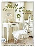 Shabby Charme: Ein Ideenbuch