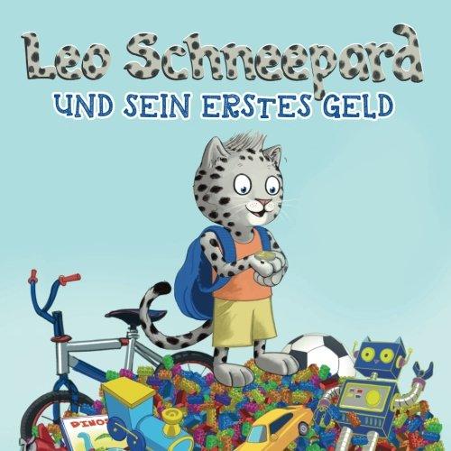 Leo Schneepard und sein erstes Geld (Taschenbuch): Leo Schneepard und sein erstes Geld (Taschenbuch)Leo Schneepard und sein erstes Geld (Taschenbuch)
