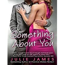 Something about You - IPS James, Julie ( Author ) Jun-29-2012 Compact Disc