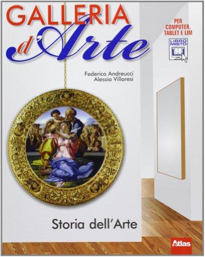 Galleria d'arte. Storia dell'arte. Per la Scuola media. Con espansione online