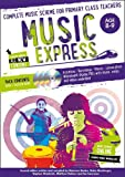 Music Express – Music Express: Age 8-9 (Book + 3CDs + DVD-ROM): Complete music scheme for primary class teachers