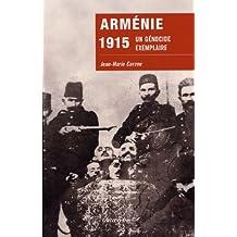 Arménie 1915 : Un génocide exemplaire (Sciences Humaines et Essais)