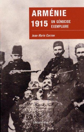 Téléchargement Arménie 1915 : Un génocide exemplaire (Sciences Humaines et Essais) pdf epub