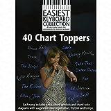 40Chart Toppers–arrangés pour clavier [Notes/sheetm usic] de la gamme: Easiest Keyboard Collection