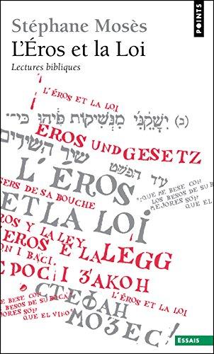 L'Eros et la Loi. Lectures bibliques par Stephane Moses