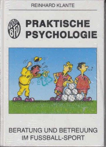 Praktische Psychologie - Beratung und Betreuung im Fussball-Sport
