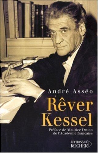 Rêver Kessel par André Asséo
