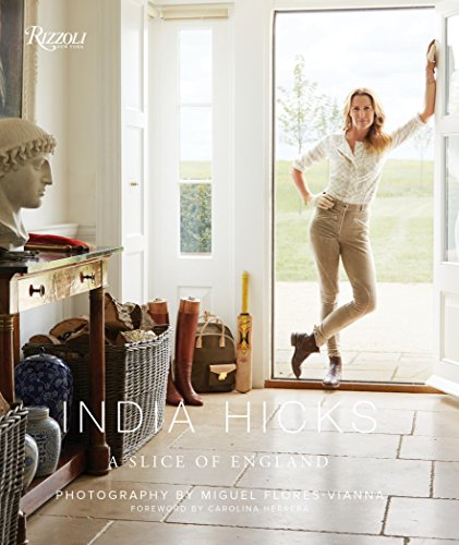 India Hicks: A Slice of England par India Hicks