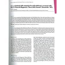 Dati preliminari sulle comunita' di uccelli nidificanti e svernanti nella Riserva Naturale Biogenetica ÒBosco della FontanaÓ (Marmirolo - MN) .
