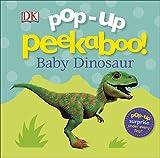 #7: Pop Up Peekaboo! Baby Dinosaur