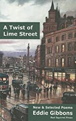 A Twist of Lime Street: Selected Poems