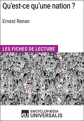 Qu'est-ce qu'une nation ? d'Ernest Renan: Les Fiches de lecture d'Universalis