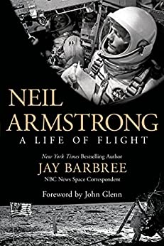 Neil Armstrong: A Life of Flight par [Barbree, Jay]