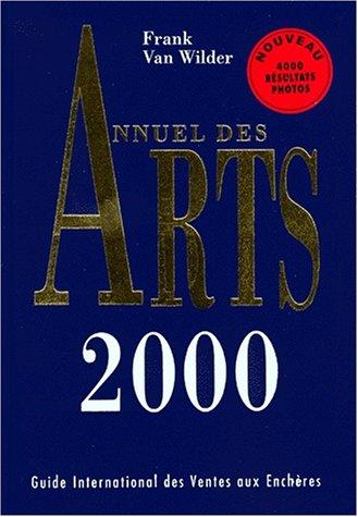 Annuel des arts 2000 par F. Van Wilder