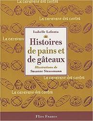 Histoires de pains et de gâteaux