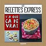 Les recettes express : 50 recettes