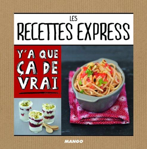 Les recettes express : 50 recettes par Jean Etienne