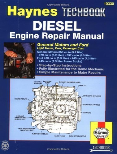 Diesel: General Motors and Ford (Haynes Repair Manual) by Haynes, John Published by Haynes Manuals, Inc. 1st (first) edition (1997) Paperback