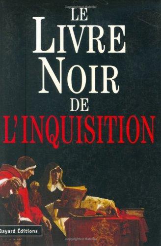 Le livre noir de l'inquisition par Benazzi