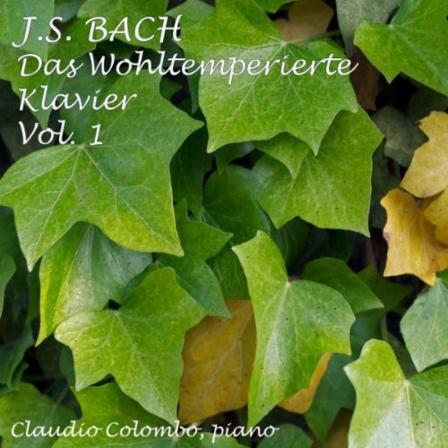 Das Wohltemperierte Klavier I: Prelude and Fugue No. 1 In C Major, BWV 846
