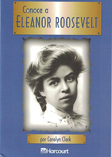 Harcourt School Publishers Trofeos: Advanced-Level Grade 4 Elenor Roosevlt (Trofeos 03)