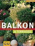 Balkon- und Kübelpflanzen für Einsteiger (GU Natur Spezial)