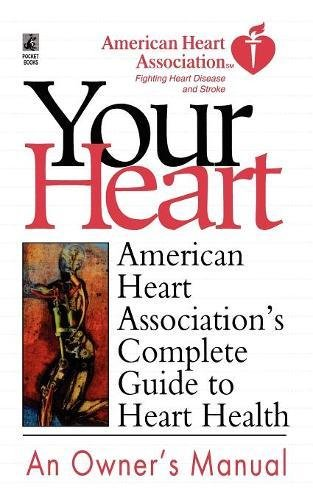american-heart-associations-complete-guide-to-hea