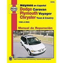 Plymouth Voyager y Chrysler Town & Country Haynes Manual de Reparacion Por 1996 Al 2002: No Incluye Informacion Especifica Para Los Modelos Con (Awd) y Modelos de Combustible Alternativo