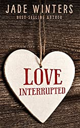 Love Interrupted (English Edition)