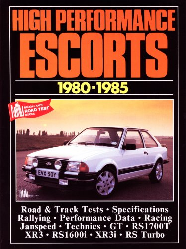 High Performance Escorts, 1980-85 (Brooklands Books Road Tests Series)