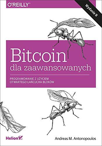 Bitcoin dla zaawansowanych Programowanie z uzyciem otwartego lancucha bloków