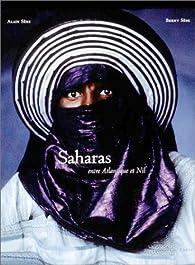 Saharas : Entre Atlantique et Nil par Alain Sèbe