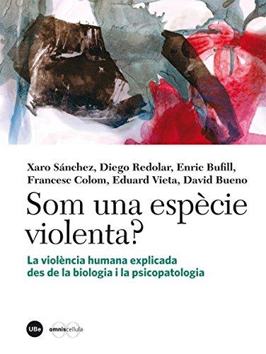 Som una espècie violenta? (eBook) (Catalan Edition) por Xaro Sánchez