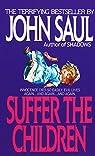 Suffer the Children par Saul