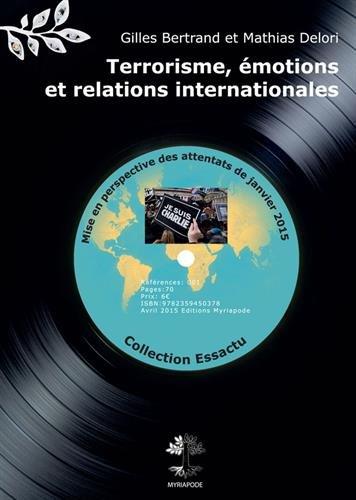 Terrorisme, émotions et relations internationales : Mise en perspective des attentats de janvier