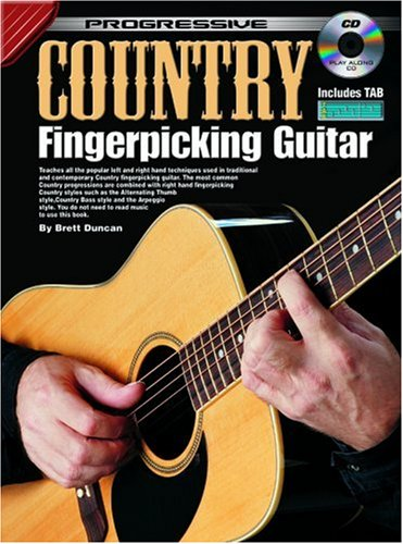 Progressive Country Fingerpicking Guitar Method: For Beginners (Progressive Series) (Guitar Progressive Method)