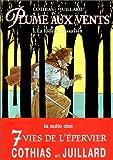 Plume aux vents, tome 1 : La Folle et l'Assassin
