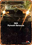 Boydf333o Tin Signs 1969 Plymouth Barracuda Vintage Style Metal Poster Plaques for Funny Wall Decoration Art Sign Gifts for Christmas - 7x10