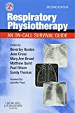 Respiratory Physiotherapy: An On-Call Survival Guide (Essential Facts at Your Fingertips) (Physiotherapy Pocketbooks)