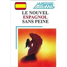 Le Nouvel Espagnol sans peine (1 livre + coffret de 4 cassettes)