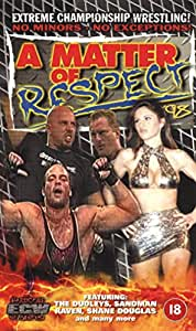 Extreme Championship Wrestling: A Matter Of Respect 1998 [VHS]