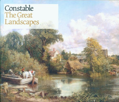 Constable: The Great Landscapes...