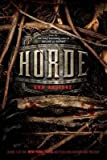 [Horde] (By: Ann Aguirre) [published: August, 2014]